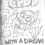 Mini-Comic: The C.H.U.D. With a Dream!