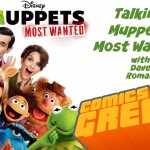 CAG! 104 – Talking Muppets Most Wanted, with Dave Roman